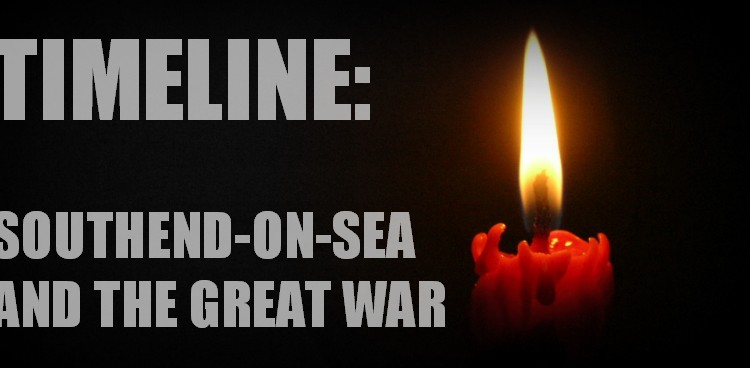 Southend First World War Timeline