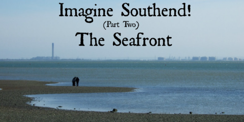 Imagine Southend Seafront